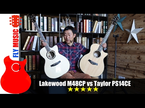 Lakewood m48cp vs Taylor ps14ce guitars review which do U