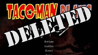 [DELETED SCENES] Taco-Man Plays NightCry (PC)