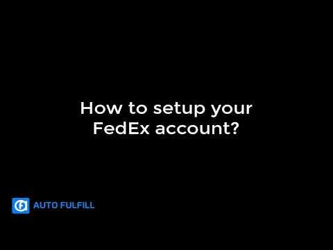AutoFulfill - How to setup your FedEx account?