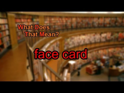 What does face card mean?