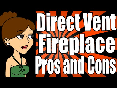 Direct Vent Fireplace Pros and Cons