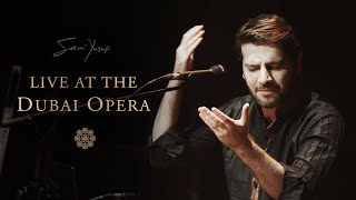 Sami Yusuf - Live at the Dubai Opera (Full)