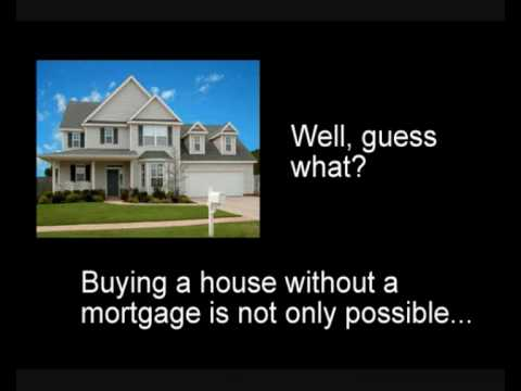 Buying a House Without a Mortgage