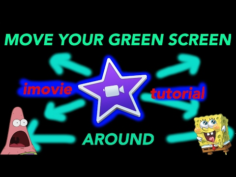 how to move around your green screen (imovie tutorial)