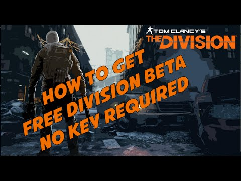 THE DIVISION BETA FREE NO CODE NEEDED!!!! 100% WORKING!!!! CREATE N.ZEALAND ACC BEFORE YOU START