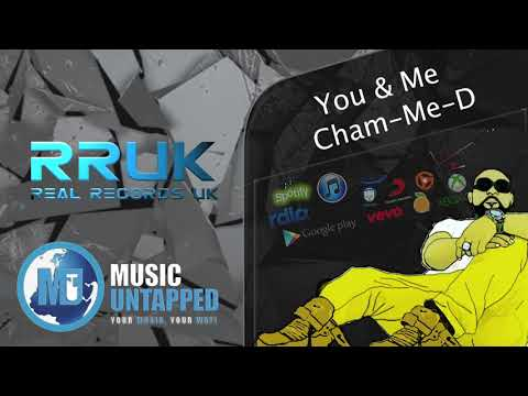 You & Me by Cham-Me-D (Audio Promo)