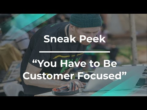 Sneak Peek: You Have to Be Customer Focused by Yahoo! Product Manager
