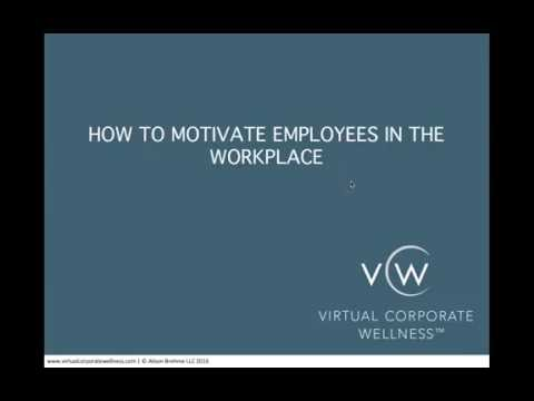 (How to Motivate Employees in the Workplace)