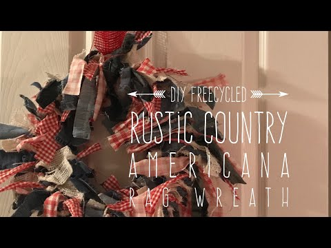 DIY Freecycled  Rustic Country  Americana  Rag Wreath