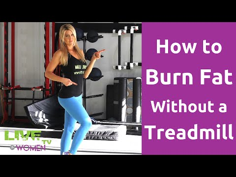 How to Burn Fat without a Treadmill