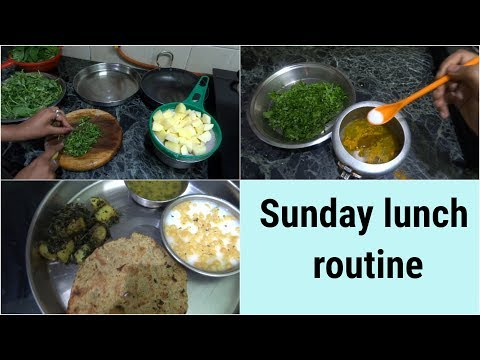 My Sunday Lunch Routine || Indian mom Lunch routine || Indian housewife lunch making 2018.