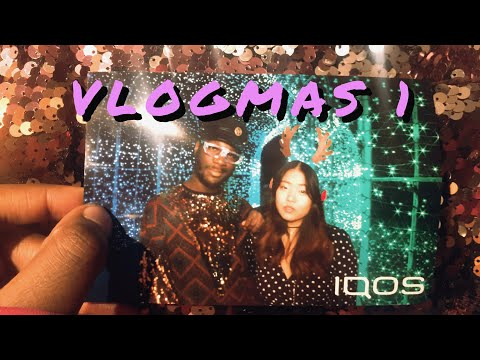 VLOGMAS 1 : CHINATOWN ADVENTURES + IQOS CHRISTMAS PARTY + QUALITY WITH BAE