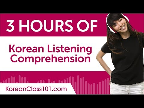 3 Hours of Korean Listening Comprehension