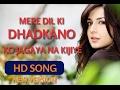 Mere Dil Ki Dhadkano Ko HD Romantic Hindi Song mp3
