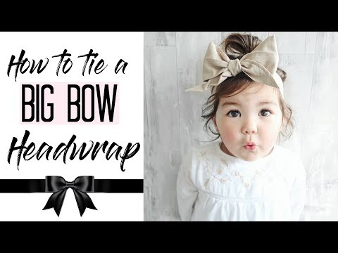 HOW TO TIE A BABY HEADWRAP | BIG BOW TUTORIAL | GIRL HAIRSTYLES | MAMA REID