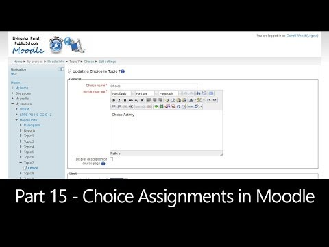 Part 15 - Choice Assignments in Moodle (Moodle How To)