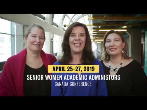 Senior Women Academic Administrators of Canada (SWAAC) Conference 2019