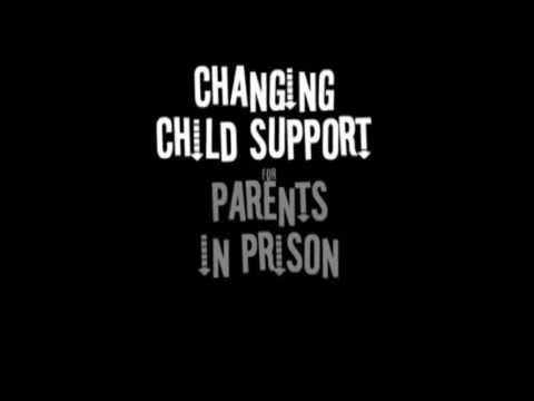 Changing Child Support for Parents in Prison