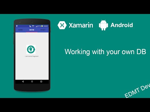 Xamarin Android Tutorial - Working with your own DB