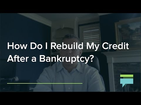 How do I rebuild my credit after a bankruptcy? - Credit Card Insider
