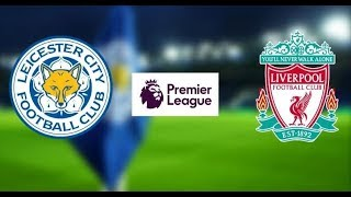 Leicester Vs Liverpool - Premier League |Highlights & Full Match - Pes 2019 |Game Pc