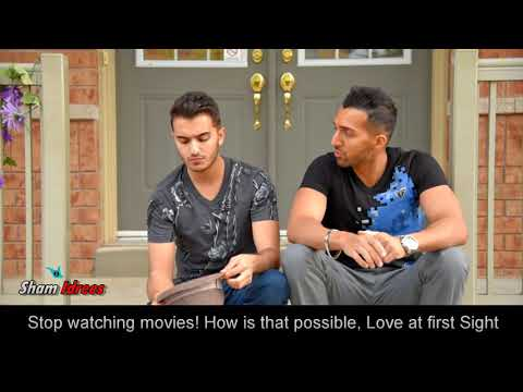 WHEN YOU DON'T BELIEVE IN LOVE AT FIRST SIGHT | SHAM IDREES