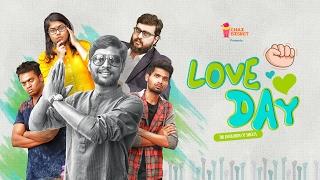 Love Day - The Revolution of Singles | Chai Bisket Drama