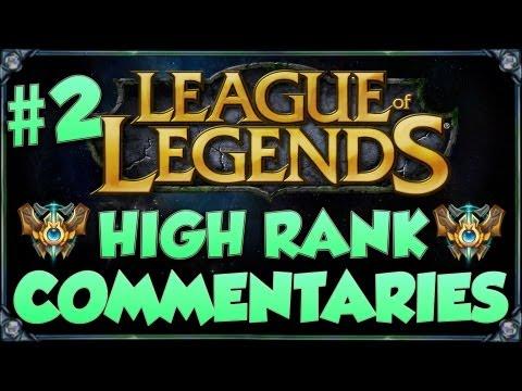 High Rank Commentaries #2 - League of Legends