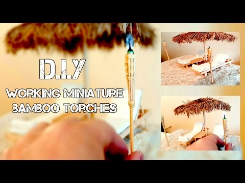 DIY WORKING MINIATURE BAMBOO TORCHES