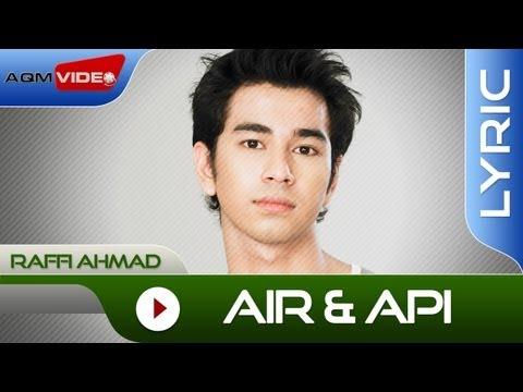Raffi Ahmad Air Dan Api