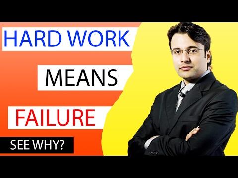HARD WORK = FAILURE | 2 Steps to do Smart Work by Sandeep Maheshwari (in Hindi)