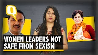 Dear Leaders, Sexist Remarks Can't Deter Our Women in Politics | The Quint