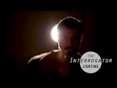 How To: The Interrogator Lighting