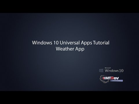 Windows 10 Universal Apps - Weather App