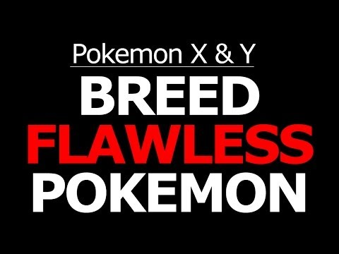 How to Breed Perfect IVs Pokemon X and Y