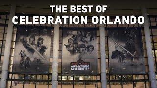 The Best of Star Wars Celebration Orlando 2017