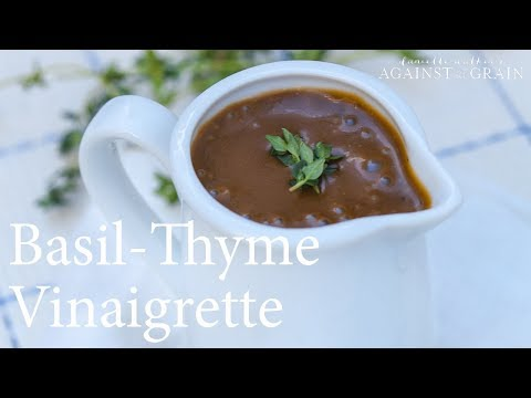 Recipe: Basil-Thyme Vinaigrette Recipe | Danielle Walker