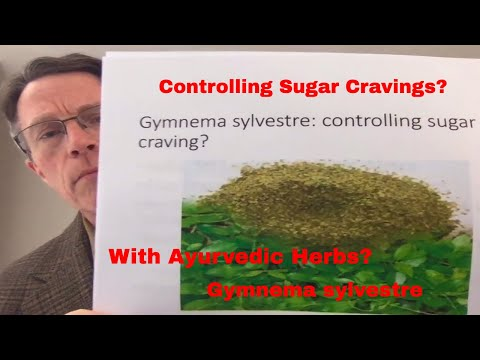 How to crush a sugar addiction? Gymnema sylvestre: ancient Ayurvedic Rx for weight loss/diabetes