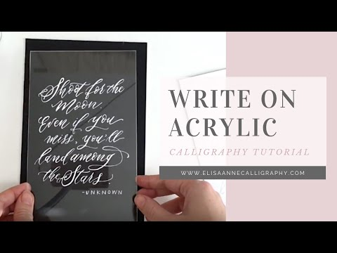 Writing Calligraphy on an Acrylic Surface || Calligraphy Tips & Tricks