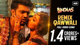 Remix Qawwali , Bindaas , Dev , Sayantika , Srabanti , Nakash Aziz , Neha Kakkar , Savvy , 2014