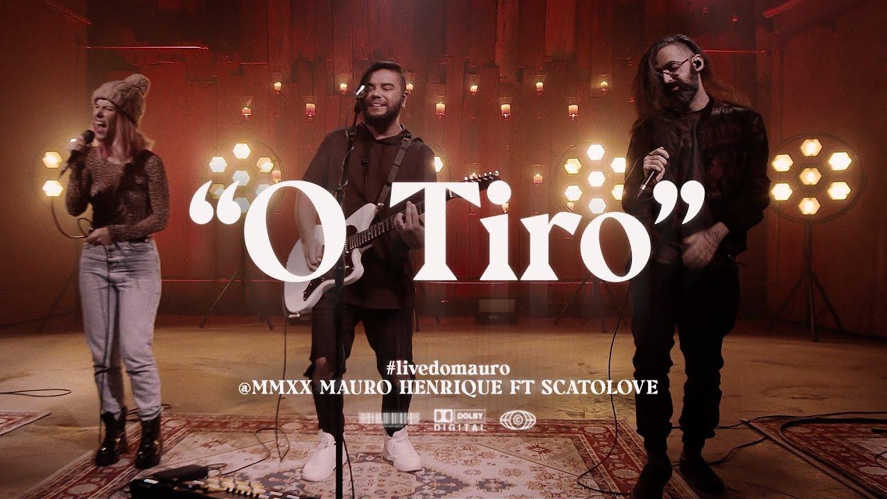 O TIRO | Mauro Henrique feat Scatolove