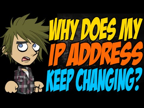 Why Does My IP Address Keep Changing?