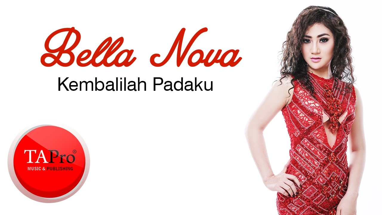 Bella Nova - Kembalilah Padaku