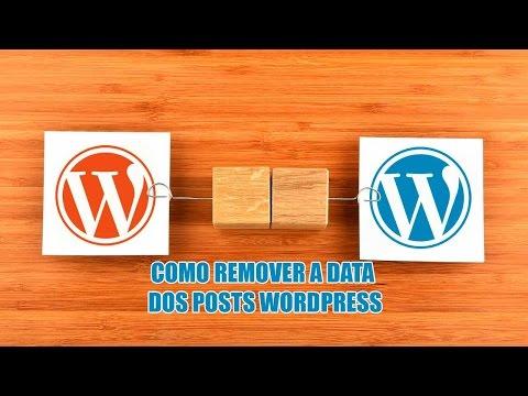 Como remover data dos posts no Wordpress pelo painel de controle.