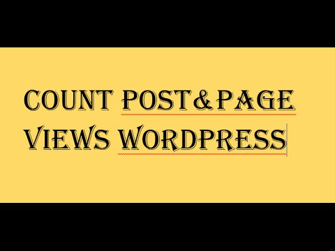 How to count post and page views in wordpress