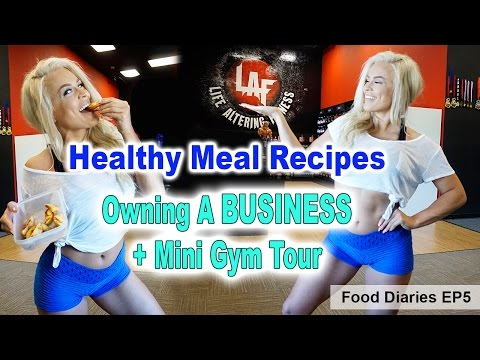 Healthy Meal Prep Ideas, Owning A Business + Mini Gym Tour   EP 5