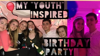 """My """"YOUTH"""" Inspired Birthday Party 