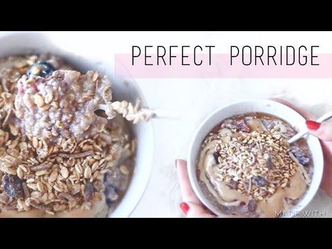 HOW TO ☀︎ The Perfect Oatmeal/Porridge (Vegan) | chanelegance