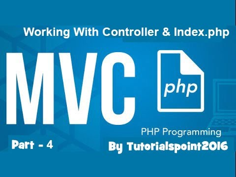 Build a PHP MVC Application : Working With Controller of MVC using PHP | Part-4