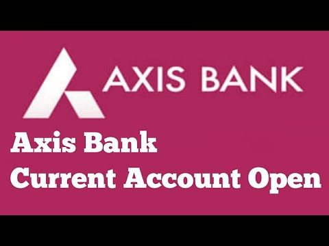 Axis Bank Current Account Open